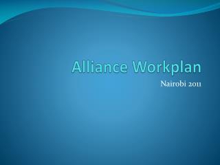 Alliance  Workplan
