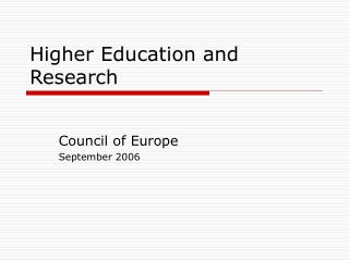 Higher Education and Research