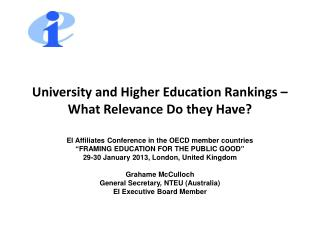 University and Higher Education Rankings – What Relevance Do they Have?