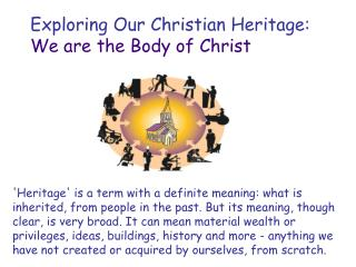 'Heritage' is a term with a definite meaning: what is