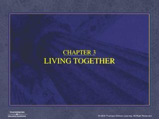 CHAPTER 3 LIVING TOGETHER