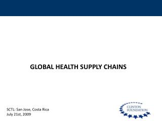 GLOBAL HEALTH SUPPLY CHAINS