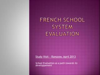 French  school  system evaluation