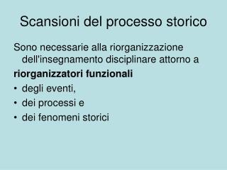 Scansioni del processo storico
