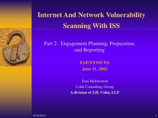 Internet And Network Vulnerability Scanning With ISS