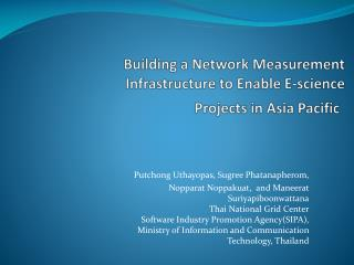 Building a Network Measurement Infrastructure to Enable E-science Projects in Asia Pacific