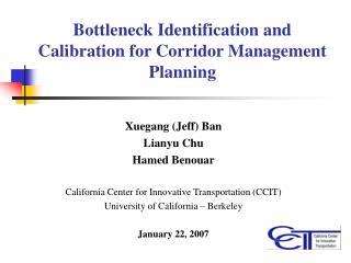 Bottleneck Identification and Calibration for Corridor Management Planning