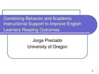 Combining Behavior and Academic Instructional Support to Improve English Learners Reading Outcomes