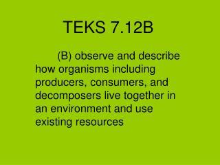 TEKS 7.12B