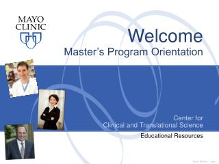 Welcome Master�s Program Orientation