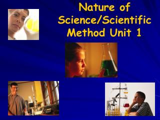 Nature of Science/Scientific Method Unit 1