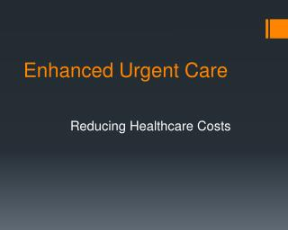 Enhanced Urgent Care