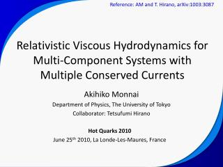 Relativistic Viscous Hydrodynamics for Multi-Component Systems with Multiple Conserved Currents