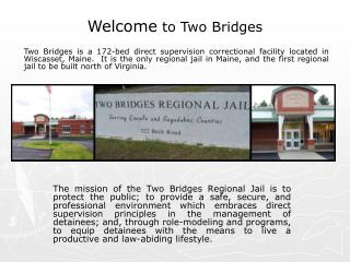 Welcome  to Two Bridges