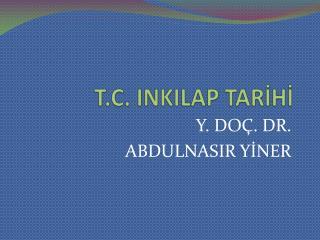 T.C. INKILAP TARİHİ