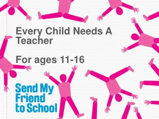 Every Child Needs A Teacher For ages 11-16