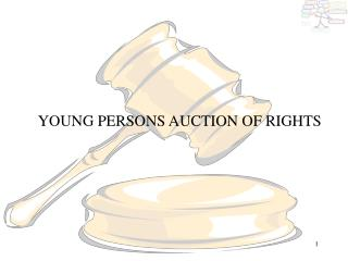 YOUNG PERSONS AUCTION OF RIGHTS