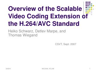 Overview of the Scalable Video Coding Extension of the H.264/AVC Standard