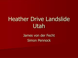 Heather Drive Landslide Utah