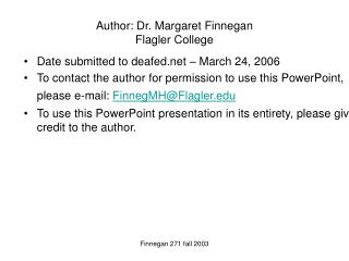Author: Dr. Margaret Finnegan Flagler College
