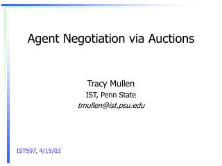 Agent Negotiation via Auctions