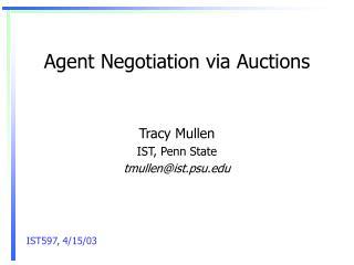 Agent Negotiation via Auctions