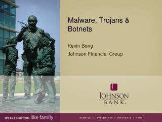 Malware, Trojans & Botnets