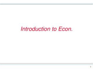 Introduction to Econ.