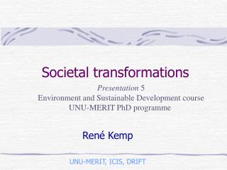 Societal transformations