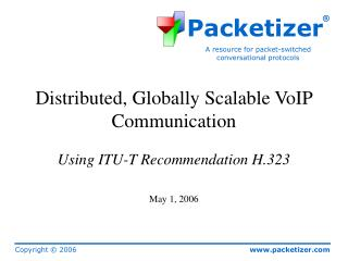 Distributed, Globally Scalable VoIP Communication