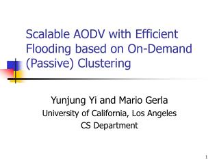 Scalable AODV with Efficient Flooding based on On-Demand (Passive) Clustering