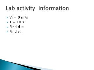 Lab activity  information