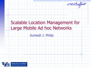 Scalable Location Management for Large Mobile Ad hoc Networks