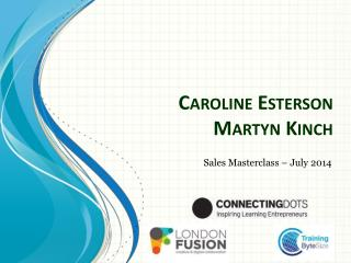 Caroline  Esterson Martyn  Kinch