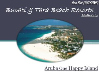Bucati  & Tara Beach Resorts