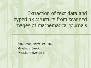 Extraction of text data and hyperlink structure from scanned images of mathematical journals
