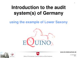 Introduction to the audit system(s) of Germany using the example of Lower Saxony