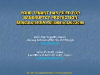 YOUR TENANT HAS FILED FOR BANKRUPTCY PROTECTION Effects on PHA Policies  Evictions