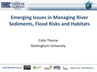 Emerging Issues in Managing River Sediments, Flood Risks and Habitats