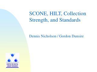 Dennis Nicholson / Gordon Dunsire
