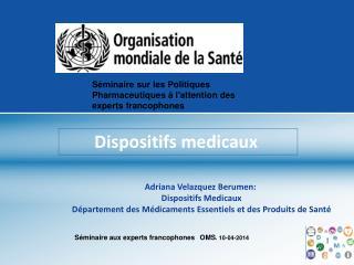 Dispositifs medicaux