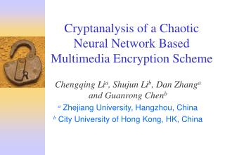 Cryptanalysis of a Chaotic Neural Network Based Multimedia Encryption Scheme