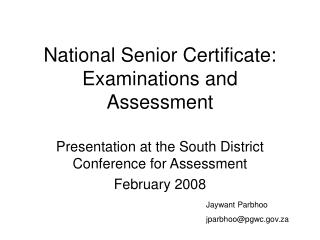 National Senior Certificate: Examinations and Assessment
