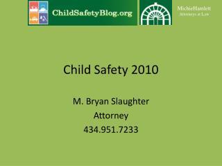 Child Safety 2010