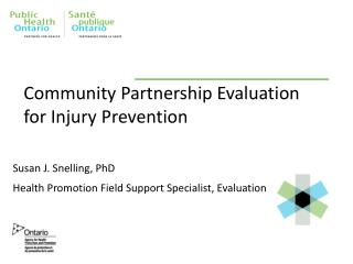 Community Partnership  Evaluation for Injury Prevention