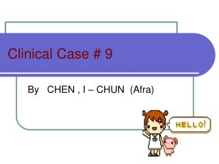 Clinical Case # 9