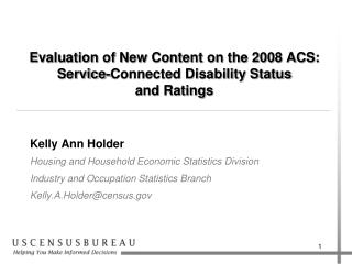 Evaluation of New Content on the 2008 ACS: Service-Connected Disability Status  and Ratings
