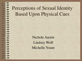 Perceptions of Sexual Identity Based Upon Physical Cues