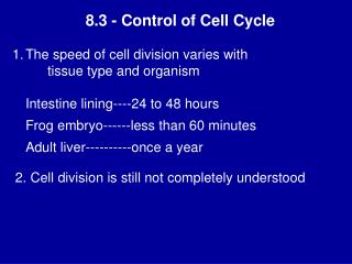 8.3 - Control of Cell Cycle