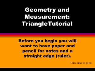 Geometry and Measurement: TriangleTutorial